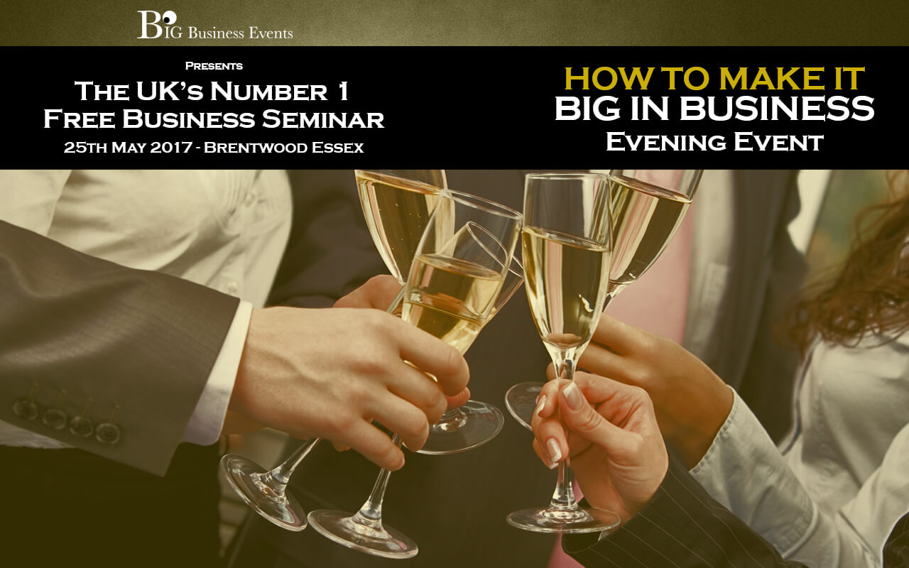 How Top Make It Big In Business Brentwood  How To Make It Big In Business – Brentwood Brentwood Seminar Web Event3  How To Make It Big In Business – Brentwood Brentwood Seminar Web Event3