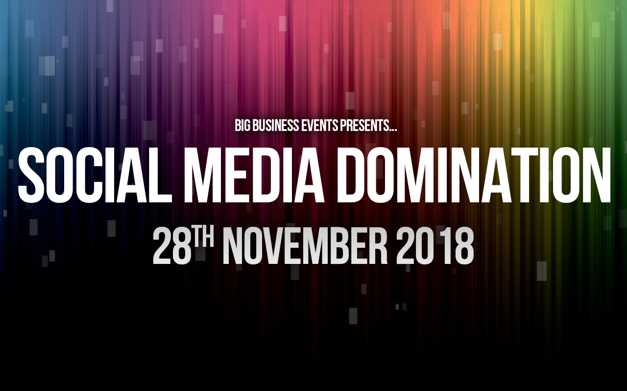 Social Media Domination – 3 Day Course SMD 28 29 30 November