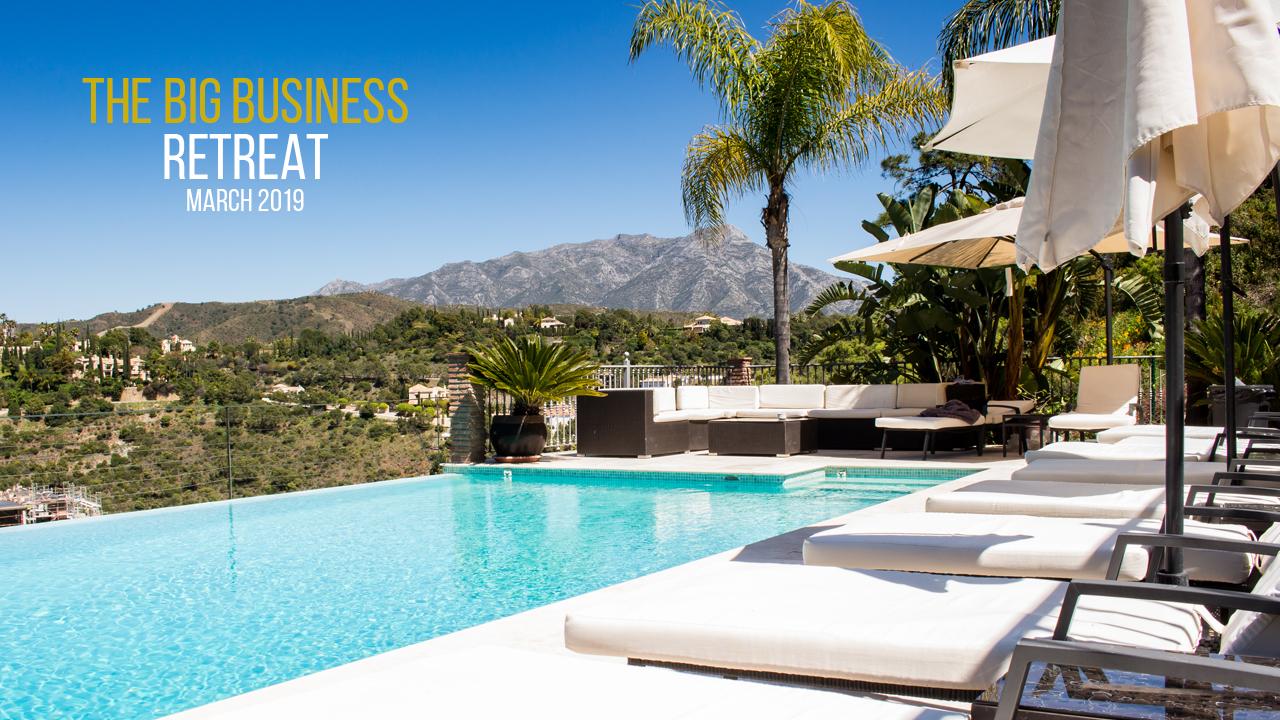 The Big Business Retreat  Premium Courses Marbella 2019 Web