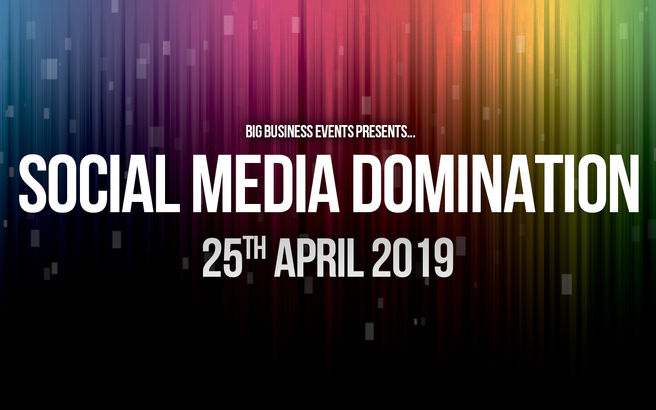 Social Media Domination – 3 Day Course SMD 25 26 27 April  Social Media Domination – 3 Day Course SMD 25 26 27 April