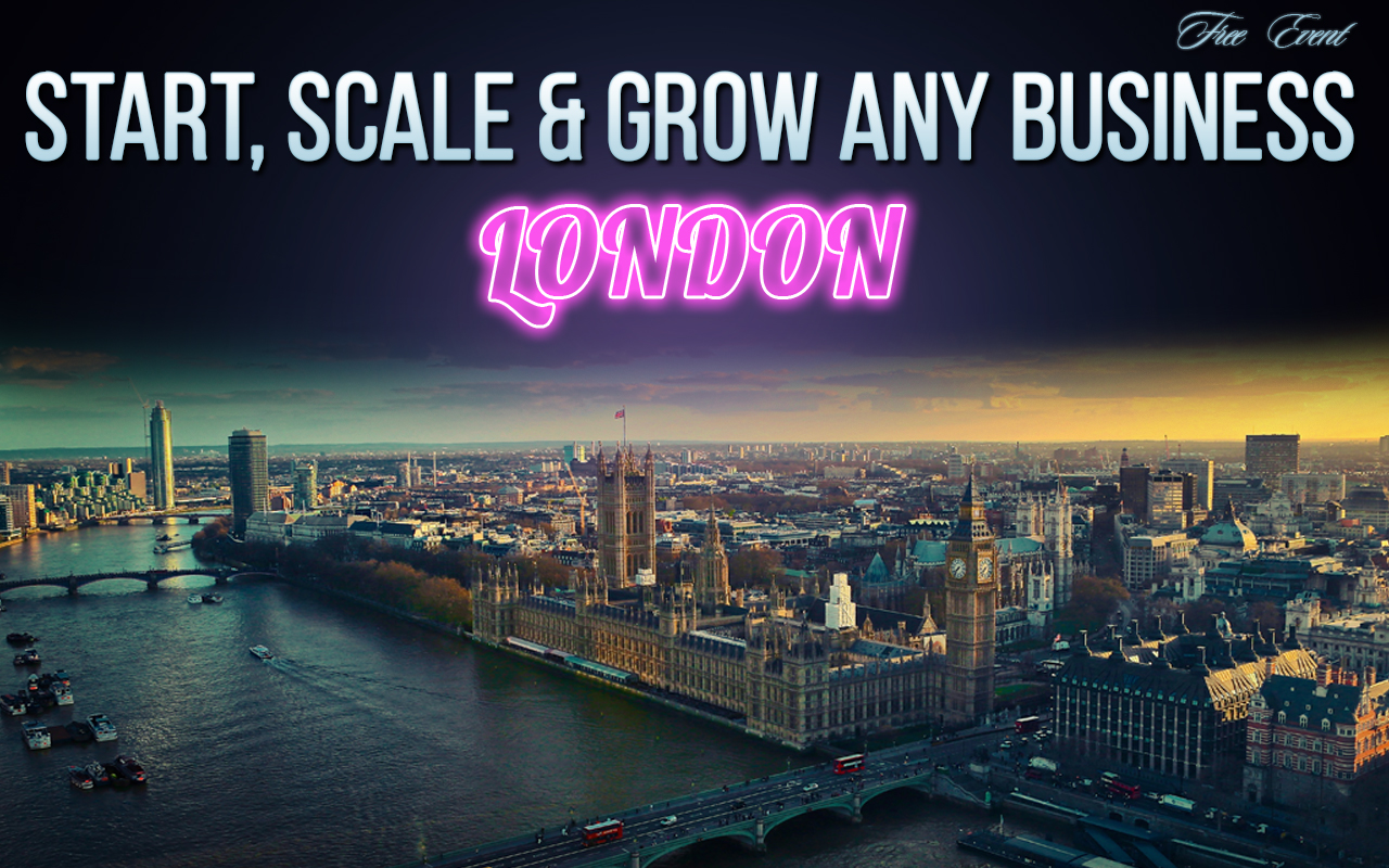 Start, Scale & Grow  Start, Scale & Grow Any Business – Free Event Start scale grow London  Home Start scale grow London