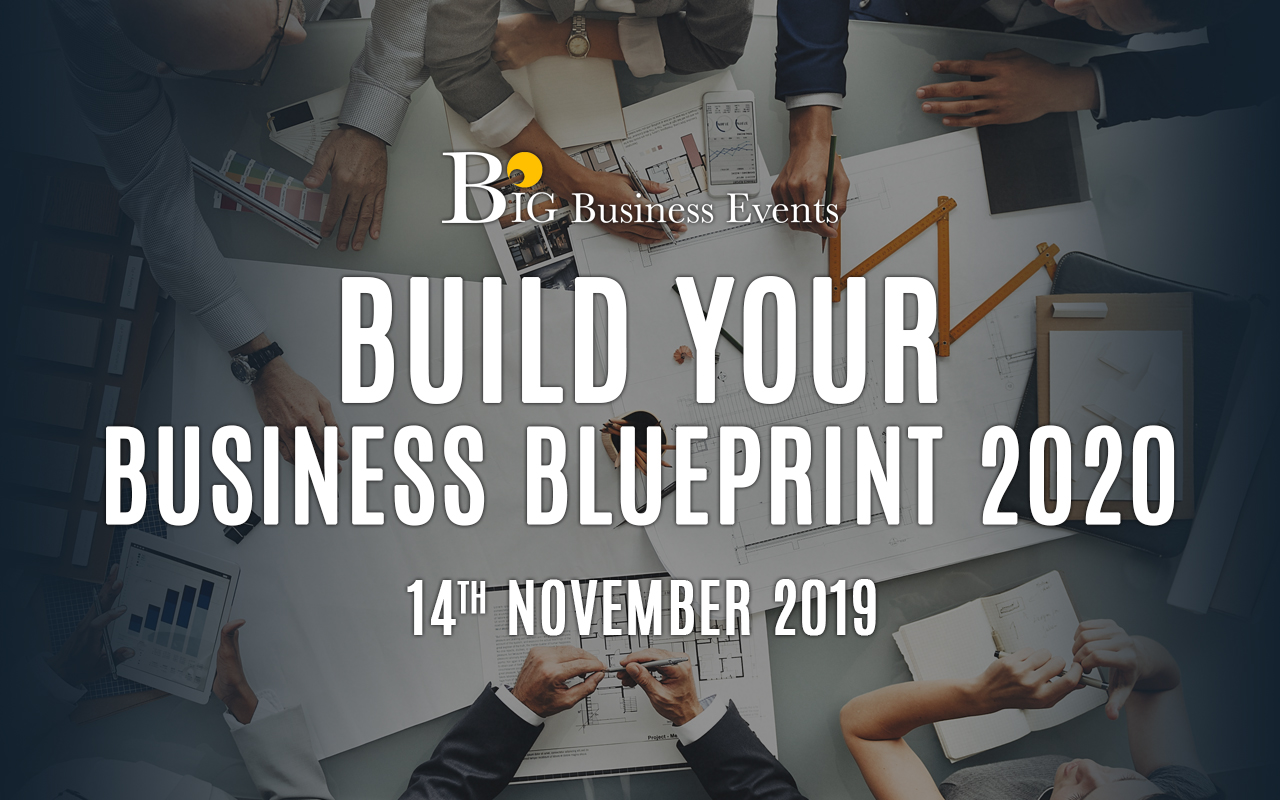 Build Your Business Blueprint For 2020 build your business blueprint 2020 14th november