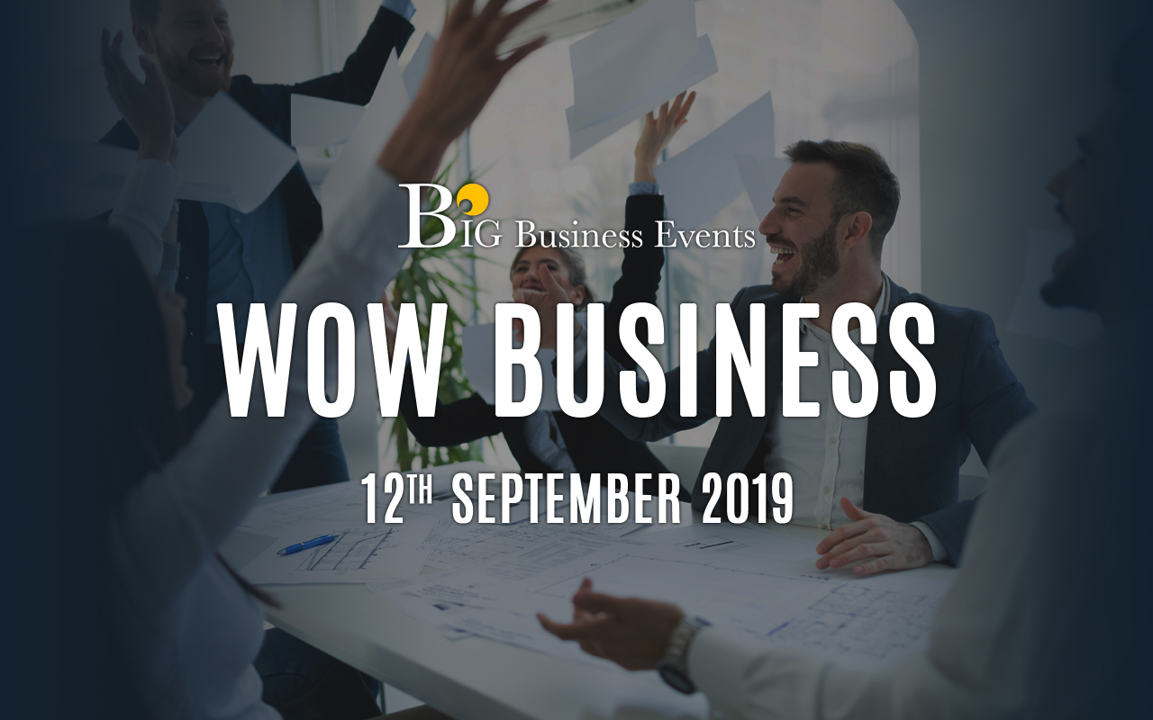 WOW Business  WOW Business wow business 12th september