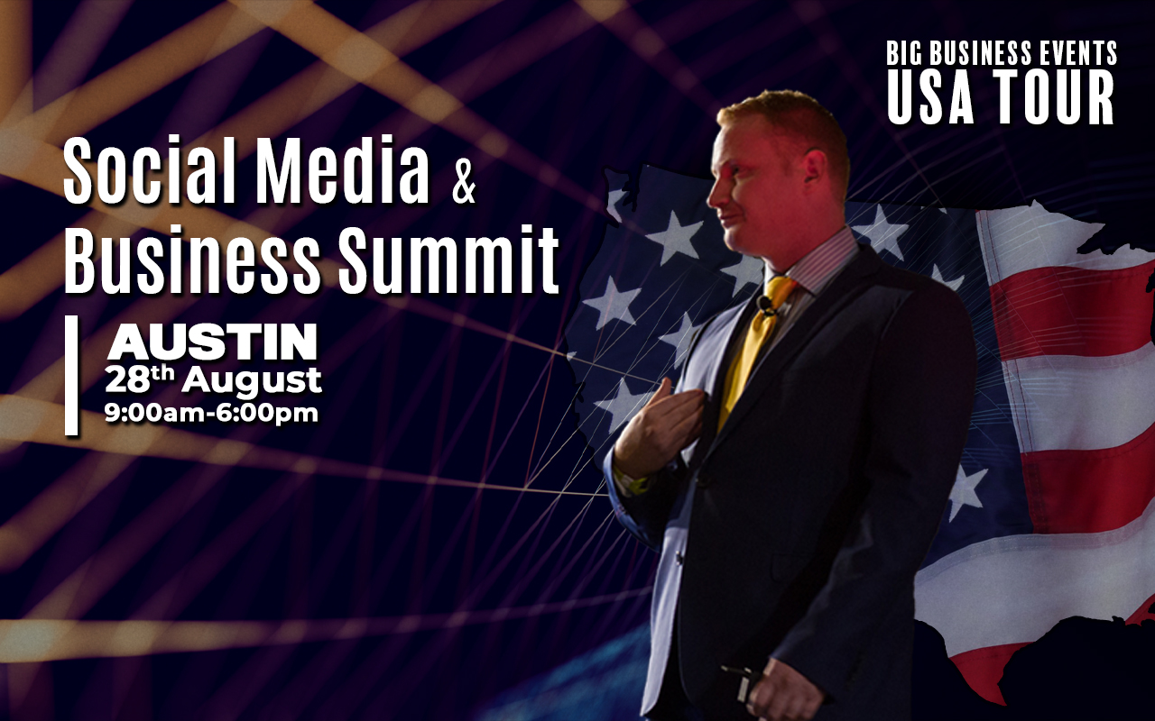 Social Media & Business Summit – Austin August Tour USA 28th 2